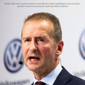 Prezes VW wściekły, bo ludziom podobają się auta na wodór zamiast na prąd. Cóż, tankują się szybko jak Diesel, a elektryk?
